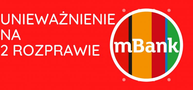Kolejne szybkie unieważnienie umowy kredytu mBank MultiPlan naszych Klientów już na 2 rozprawie