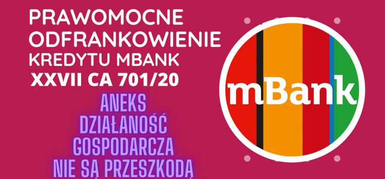 Prawomocne odfrankowienie kredytu mBank – aneks, działalność gospodarcza nie stanowią przeszkody