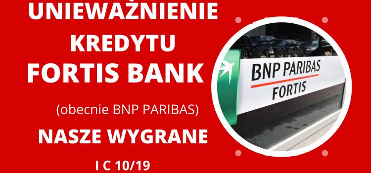 Unieważnienie umowy frankowej Fortis Bank S.A.(obecnie BNP Paribas) – kolejna wygrana naszej Kancelarii