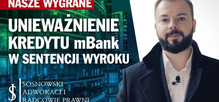 Unieważnienie kredytu mBank w sentencji wyroku [VIDEO]