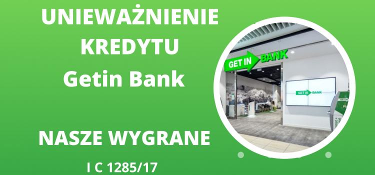 Getin Bank wypowiada umowę, pozywa i…przegrywa z nami po raz kolejny