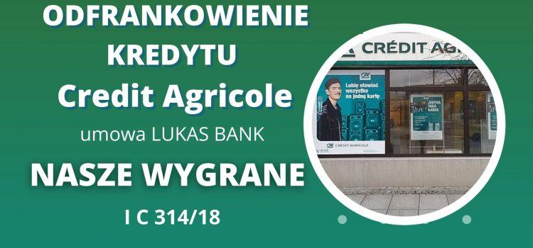 Odfrankowienie umowy d. Lukas Bank – WYGRYWAMY z Credit Agricole we Wrocławiu