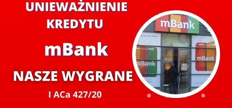 PRAWOMOCNE UNIEWAŻNIENIE KREDYTU MBANK w zaledwie 6 miesięcy w SA w Warszawie