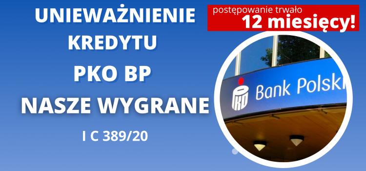 """I kolejne… Unieważnienie kredytu PKO BP """"Własny Kąt hipoteczny"""" z 2005 r. na 1 rozprawie!"""