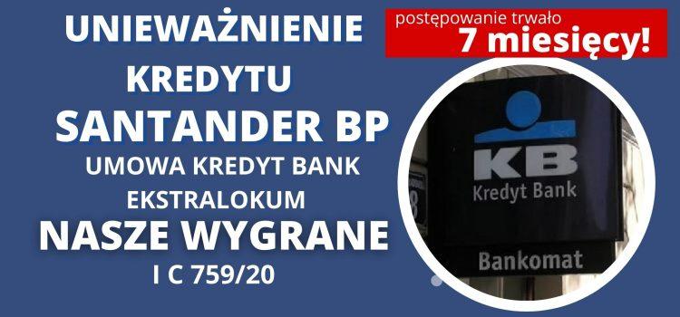 Santander (umowa EKSTRALOKUM KREDYT BANK-u) znów przegrywa z nami w Katowicach – umowa nieważna, oddalone roszczenie o korzystanie z kapitału