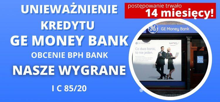 UNIEWAŻNIENIE KREDYTU GE MONEY BANK (umowa BPH S.A.) – wygrywamy po 2 rozprawach