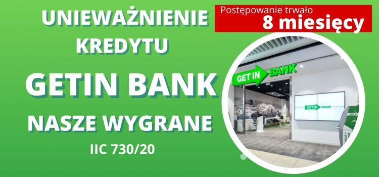 Unieważnienie kredytu Getin Noble Bank  –  wygrywamy w 8 miesięcy