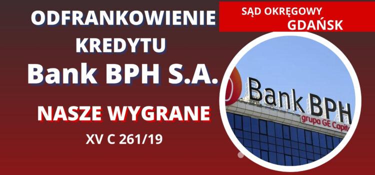 Odfrankowienie kredytu denominowanego BPH S.A. Wygrywamy w SO w Gdańsku
