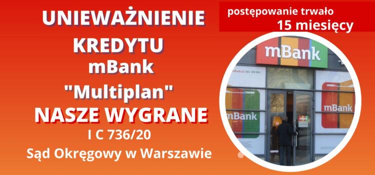 """Unieważnienie kredytu mBank """"Multiplan"""" w SO w Warszawie na 1 rozprawie"""