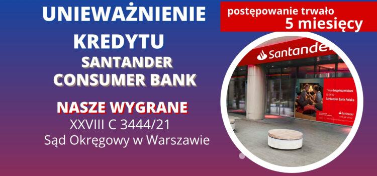 Unieważnienie kredytu Santander Consumer BP na 1 ROZPRAWIE w SO w WARSZAWIE
