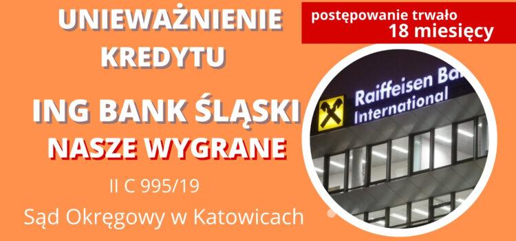 Unieważnienie kredytu frankowego ING BANK ŚLĄSKI. Wygrywamy w Katowicach