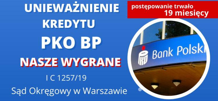 Unieważnienie kredytu frankowego PKO BP. Wygrywamy w Warszawie