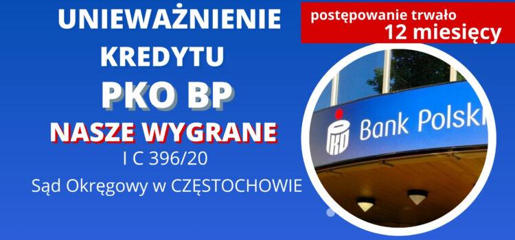 Unieważnienie kredytu PKO BP (umowa kredytu hipotecznego MIX). Wygrywamy w 12 miesięcy w Częstochowie