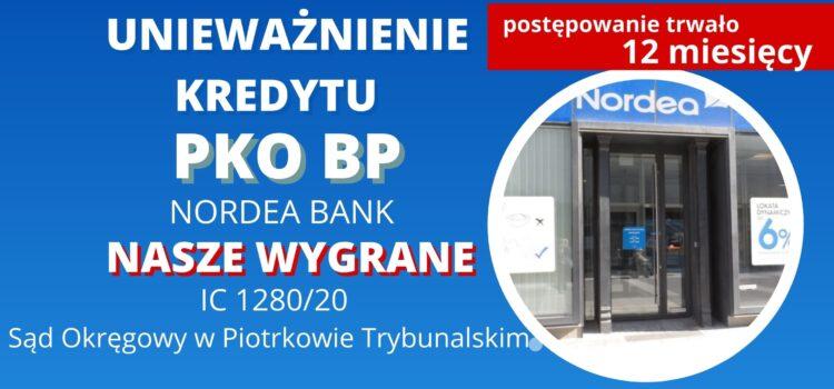 Unieważnienie kredytu we frankach PKO BP (Nordea Bank). Wygrywamy w SO w Piotrkowie Trybunalskim