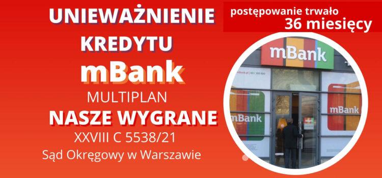 """Unieważnienie kredytu we frankach mBank """"Multiplan"""". Wykształcenie kredytobiorcy oraz posiadanie innych kredytów CHF nie stanowi przeszkody"""