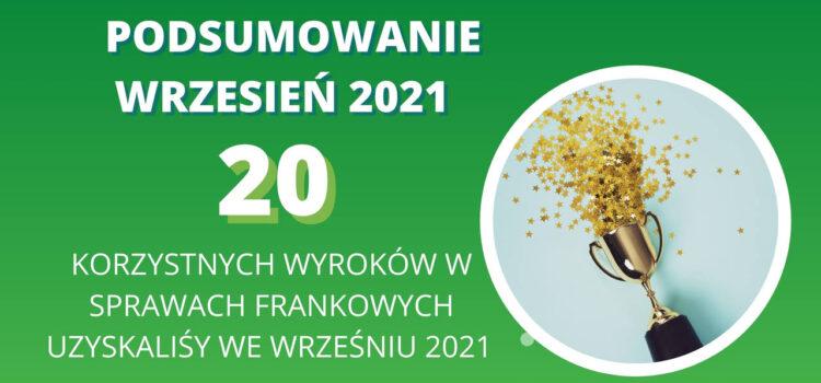 Kancelaria Sosnowski Adwokaci i Radcowie Prawni tylko we WRZEŚNIU 2021 uzyskała 17 wyroków unieważniających umowy i 3 odfrankowienia!
